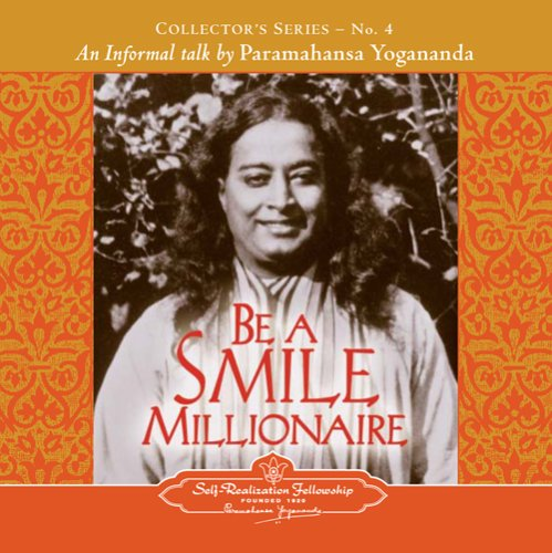 The Voice of Paramahansa Yogananda - Be a Smile Millionaire ebook