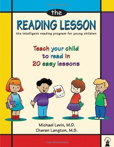 The Reading Lesson: Teach Your Child to Read in 20 Easy Lessons by Levin MD, Michael, Langton MS, Charan 2nd (second) , Seco (2002) Paperback (Reading Easy Lessons)