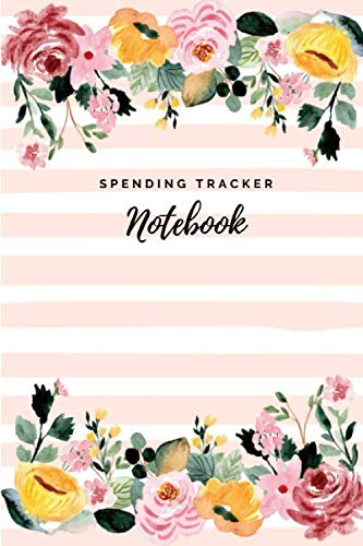 Spending Tracker Notebook: Undated Expense Tracker Organizer, Money Saving & Investment Logbook, 6x9 inch, Floral Pink Cover (Expense Tracker Journal)