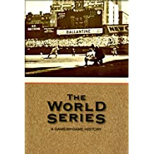 The World Series: A Game-by-Game History