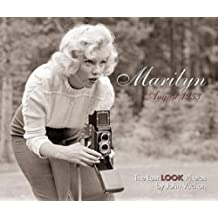Marilyn, August 1953: The Lost LOOK Photos
