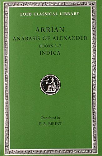 Anabasis of Alexander: Bks.5-7 v. 2 (Loeb Classical Library) por Arrian