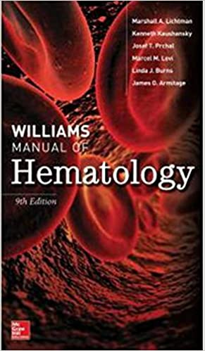 WILLIAMS MANUAL OF HEMATOLOGY