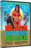 Black Spring Break