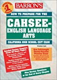 How to Prepare for the CAHSEE - English Language Arts, Christina Lacie, 0764122924