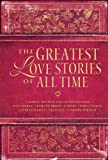 The Greatest Love Stories of All Time, Standard Publishing Staff, 0784719543