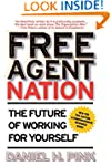 Free Agent Nation: The Future of Work...