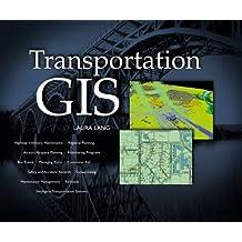 Transportation GIS: Includes 12 Case Studies