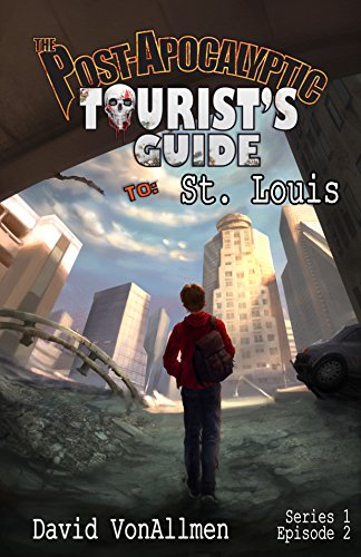 The Post-Apocalyptic Tourist's Guide to St. Louis