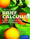 Brief Calculus for the Business, Social, and Life Sciences, Bill Armstrong and Don Davis, 1449695167
