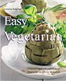 Easy Vegetarian Cooking, Cornelia Schinharl, 1930603754