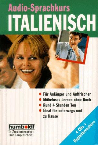 Humboldt Taschenbücher, Audio-Sprachkurs Italienisch für Anfänger, 4 CD-Audio m. Begleitbuch