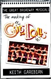 The Making of Guys and Dolls, Keith Garebian, 0889627649