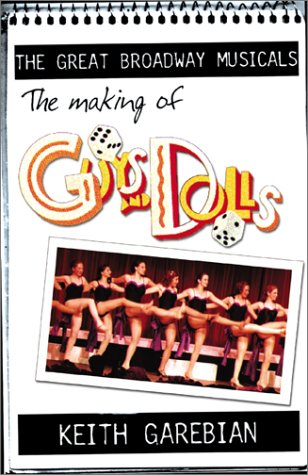 The Making of Guys and Dolls (Great Broadway Musicals)