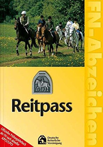 FN-Abzeichen. Reitpass: Offizielles Prüfungslehrbuch der FN nach aktueller APO/LPO