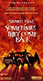 Sometimes They Come Back [VHS]