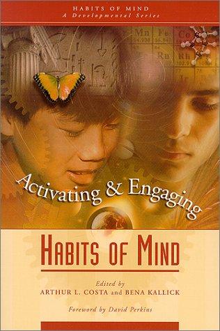 Activating & Engaging Habits of Mind (Habits of Mind, Bk. 2)