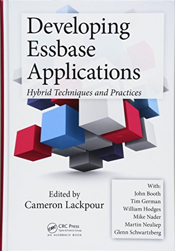 - Developing Essbase Applications: Hybrid Techniques and Practices