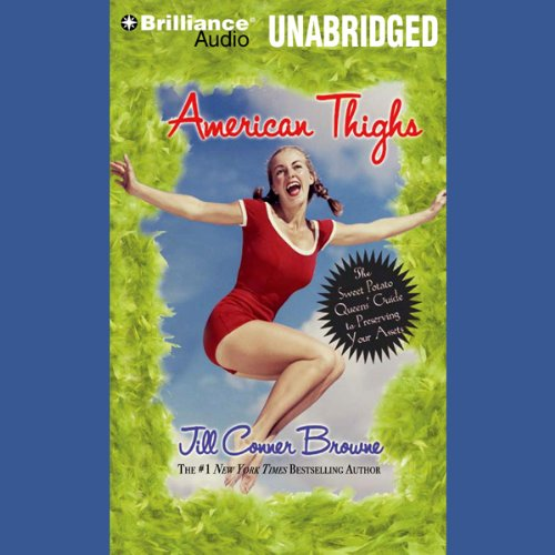 American Thighs: The Sweet Potato Queens' Guide to Preserving Your Assets