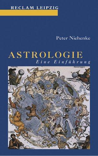 Astrologie: Eine Einführung Taschenbuch – 2000 Peter Niehenke Reclam Philipp 3379017051