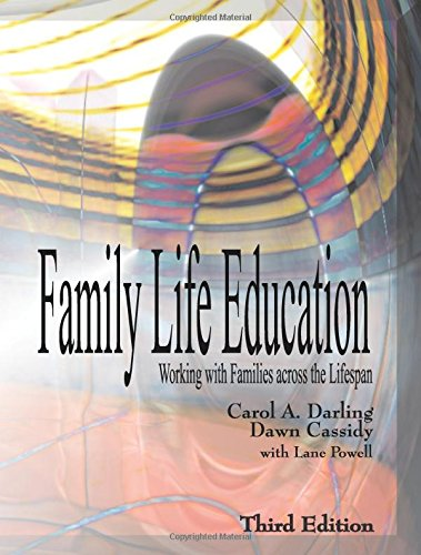 Family Life Education: Working with Families across the Lifespan, Third Edition by Waveland Press, Inc.