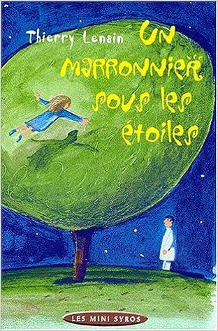 En ligne téléchargement gratuit Le Marronnier sous les étoiles pdf, epub