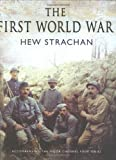 The First World War, Hew Strachan, 0743239598