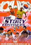 The Story Continues : Golden Moments From World Cup 1998 [DVD]