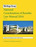 img - for The Rawlings Group National Coordination of Benefits Law Manual 2016 book / textbook / text book