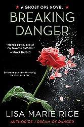 Breaking Danger: A Ghost Ops Novel (Ghost Ops series)