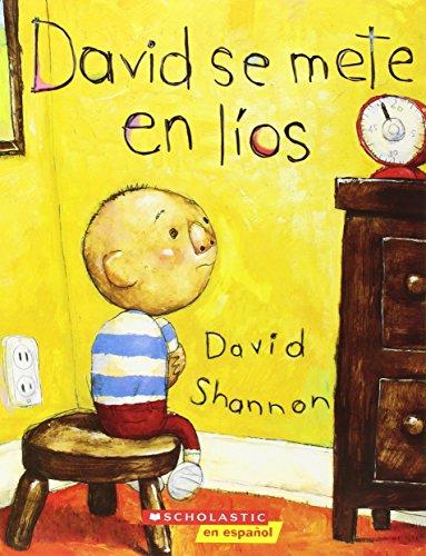 David se mete en líos: (Spanish language edition of David Gets in Trouble) (Coleccion Rascacielos) (Spanish Edition)