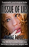 Tissue of Lies