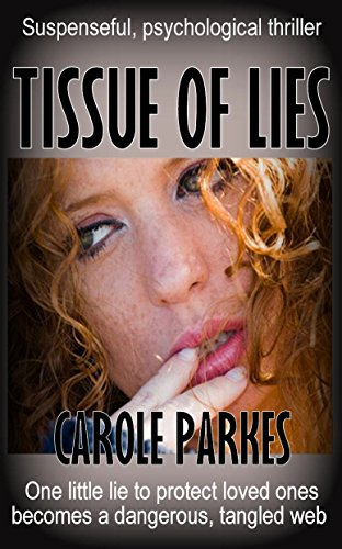 Book: Tissue of Lies - Suspenseful, psychological thriller by Carole Parkes