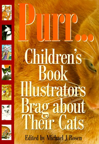 Purr: Children's Book Illustrators Brag About Their Cats