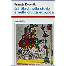 Gli slavi nella storia e nella civiltà europea