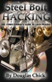 Steel Bolt Hacking, Douglas Chick, 0974463019