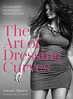 Book Cover: The Art of Dressing Curves: The Best-Kept Secrets of a Fashion Stylist