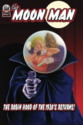 The Moon Man Volume One (Volume 1)