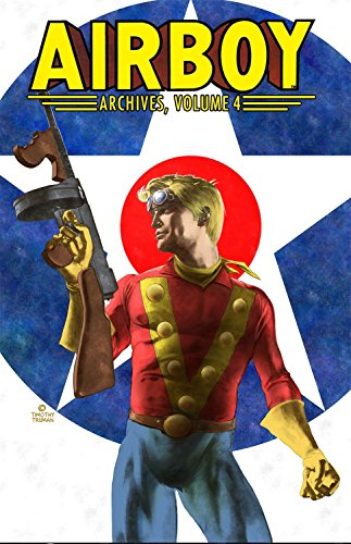 Airboy Archives Volume 4 by IDW Publishing