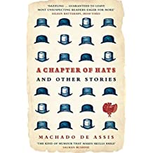 A Chapter of Hats: Selected Stories