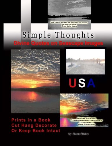 Read Online Simple Thoughts Divine Quotes on Seascape Images: Prints in a Book Cut Hang Decorate or Keep Book Intact USA ebook