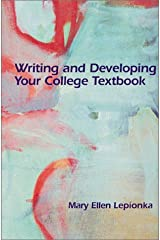 Writing and Developing Your College Textbook Paperback