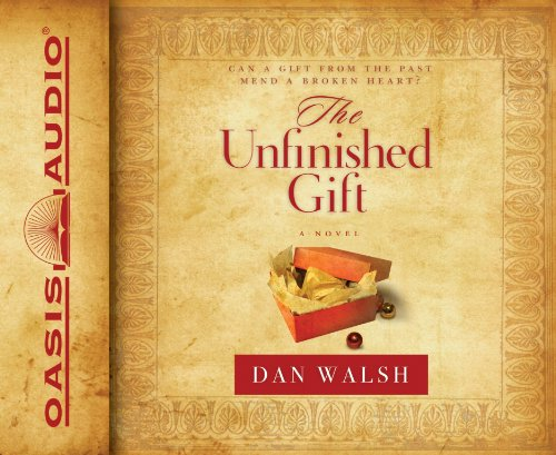 The Unfinished Gift: A Novel