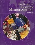 The World of Fashion Merchandising