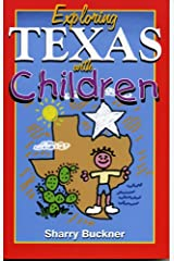 Exploring Texas with Children Paperback
