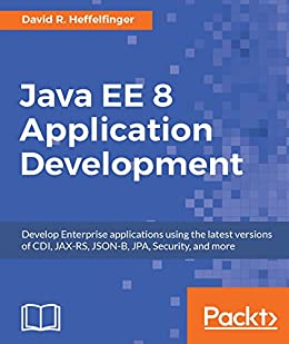 Java ee 8 application development develop enterprise applications java ee 8 application development develop enterprise applications using the latest versions of cdi fandeluxe Image collections
