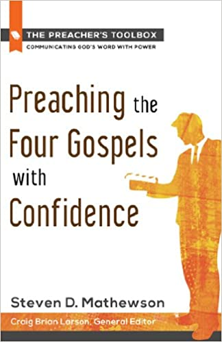 Book Preaching the Four Gospels with Confidence (Preacher's Toolbox)