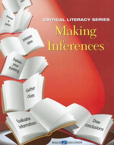 Making Inferences (Critical Literacy) (Adolescent Literacy Series)