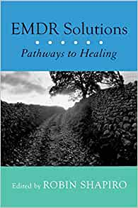 EMDR Solutions: Pathways to Healing: 9780393704679