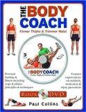 The Body Coach: Firmer Thighs & Trimmer Waist